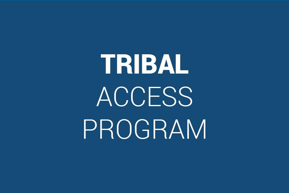 Tribal Access Program