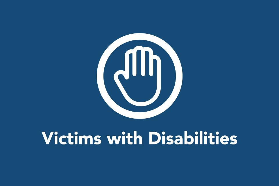 Victims with Disabilities