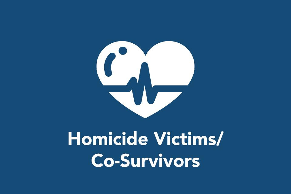 Homicide Victims/Co-Survivors