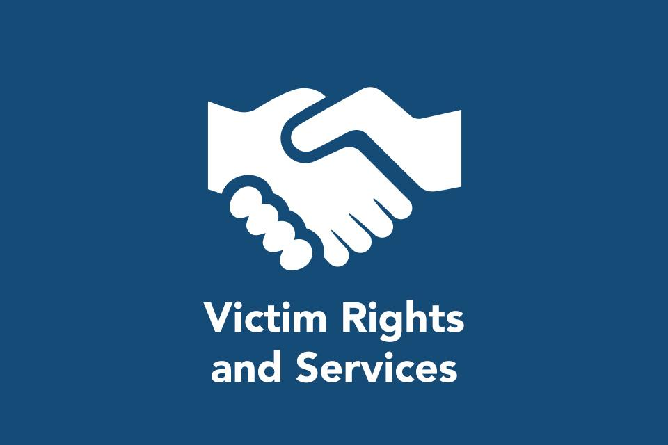 Victim Rights and Services