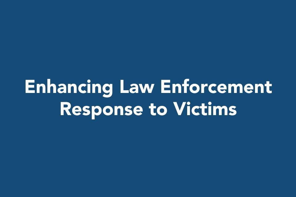 OVC Partnerships With Law Enforcement
